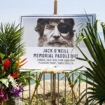 RUBBER SOUL: MEMORIAL PADDLE OUT FOR JACK O'NEILL